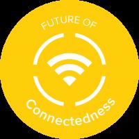Future of Connectedness